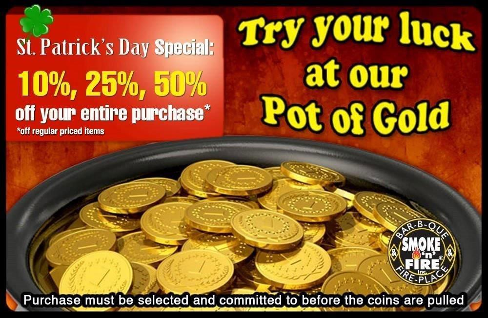 Pot of Gold Two Day Sale!: Smoke'n'Fire March Specials